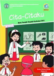 Buku Siswa SD/MI Kelas IV Tema 6 Cita-citaku