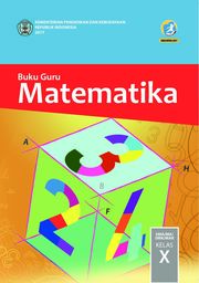 Matematika - Buku Guru SMA-MA-SMK-MAK Kelas X