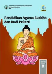 Buku Siswa - Pendidikan Agama Buddha dan BP SMA Kelas X
