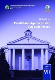 Buku Buku Guru - Pendidikan Agama Kristen dan BP SMP Kelas VII