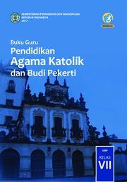 Buku Buku Guru - Pendidikan Agama Katolik dan BP SMP Kelas VII