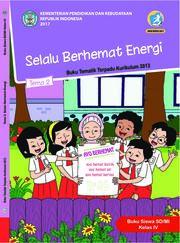 Buku Siswa - Tematik Terpadu SD/MI Kelas IV Tema 2; Selalu Berhemat Energi