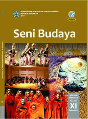 Seni Budaya - Buku Siswa - Semester 1 Kelas 11 SMA/SMK