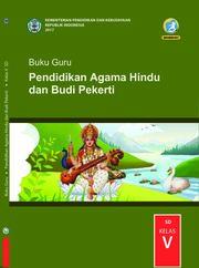 Pendidikan Agama Hindu dan Budi Pekerti Kelas 5 - Buku Guru