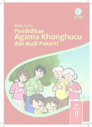 Pendidikan Agama Khonghucu dan Budi Pekerti Kelas 2 - Buku Guru