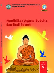 Pendidikan Agama Buddha dan Budi Pekerti Kelas 5 - Buku Siswa