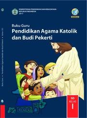 Buku Guru - Pendidikan Agama Katolik dan BP SD Kelas I