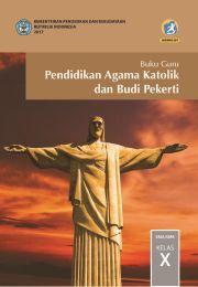 Buku Buku Guru - Pendidikan Agama Katolik dan BP SMA Kelas X