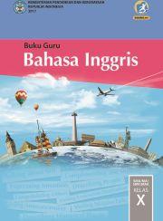 Buku Buku Guru Bahasa Inggris SMA-MA-SMK-MAK Kelas X