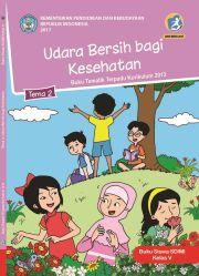 Buku Kelas 5 Tema 2 Udara Bersih bagi Kesehatan - Buku Siswa