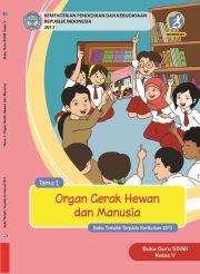 Buku Tema 1 Organ Gerak Hewan dan Manusia Kelas 5 - Buku Guru