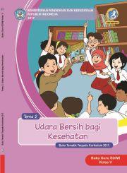 Buku Tema 2 Udara bersih bagi kesehatan Kelas 5 - Buku Guru