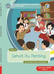 Buku Kelas 5 tema 4 Sehat itu Penting - Buku Guru