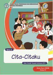 Buku Buku Guru SD/MI Kelas IV Tema VI Cita-Citaku