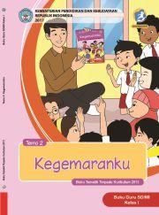 Buku Tematik Terpadu Kurikulum 2013 Untuk SD/MI Kelas I Tema 2