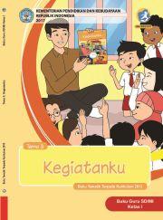 Buku Tematik Terpadu Kurikulum 2013 Untuk SD/MI Kelas I Tema 3