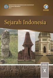 Buku  Sejarah Indonesia; Buku SiswaSMA-MA-SMK-MAK Kelas X
