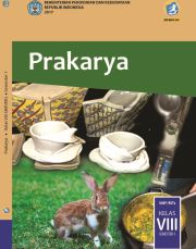 Buku Prakarya; SMP/MTs Kelas VIII Semester 1