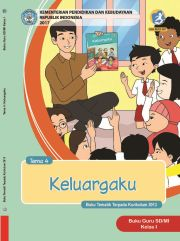 Buku Keluargaku; Tematik Terpadu SD/MI Kelas 1 Tema 4 - Buku Guru