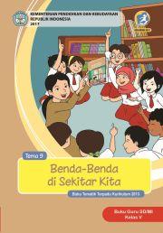 Buku TEMA 9 : BENDA - BENDA DISEKITAR KITA BUKU GURU