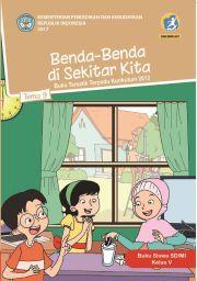 Buku TEMA 9 : BENDA - BENDA DISEKITAR KITA BUKU SISWA
