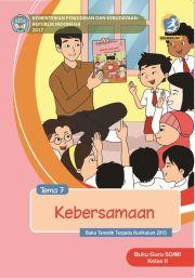 Buku Tema 7 : KEBERSAMAAN BUKU GURU