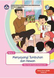 Buku TEMA 2 : MENYAYANGI TUMBUHAN DAN HEWAN