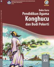 Buku Buku Guru - Pendidikan Agama Konghucu dan Budi Pekerti