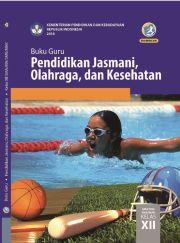 Buku Buku Guru - Pendidikan Jasmani, Olahraga, dan Kesehatan Kelas XII