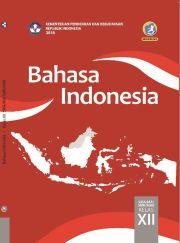Buku Buku Siswa - Bahasa Indonesia Kelas XII