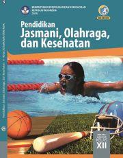 Buku Buku Siswa - Pendidikan Jasmani, Olahraga, dan Kesehatan Kelas XII