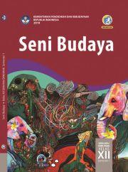 Buku Buku Siswa - Seni Budaya Kelas XII Semester 1