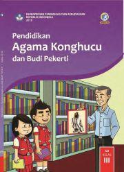 Buku Buku Siswa - Pendidikan Agama Konghucu dan Budi Pekerti Kelas III
