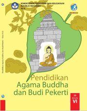 Buku Buku Siswa - Pendidikan Agama Budha dan Budi Pekerti Kelas VI