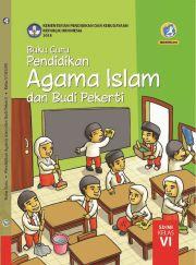 Buku Buku Guru - Pendidikan Agama Islam dan Budi Pekerti Kelas VI