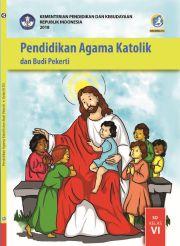 Buku Buku Siswa - :Pendidikan Agama Katolik dan Budi Pekerti Kelas VI