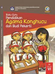 Buku Buku Guru - Pendidikan Agama Konghucu dan Budi Pekerti Kelas VI
