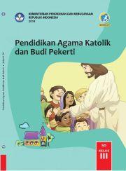 Buku Buku Siswa -  Pendidikan Agama Katolik dan Budi Pekerti Kelas III