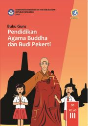 Buku Buku Guru - Pendidikan Agama Buddha dan Budi Pekerti Kelas III