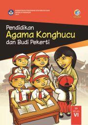Buku Buku Siswa - Pendidikan Agama Khonghucu dan Budi Pekerti Kelas VI