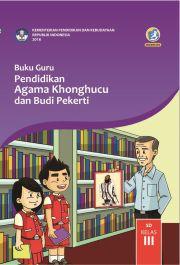 Buku Buku Guru - Pendidikan Agama Khonghucu dan Budi Pekerti Kelas III