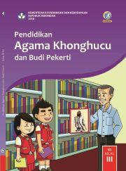 Buku Siswa - Pendidikan Agama Khonghucu dan Budi Pekerti Kelas III