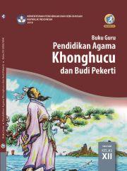 Buku Buku Guru _ Pendidikan Agama Khonghucu dan Budi Pekerti Kelas XII